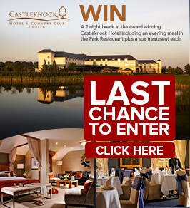 Last Chance to win 2 night stay at Castleknock Hotel, Dublin.