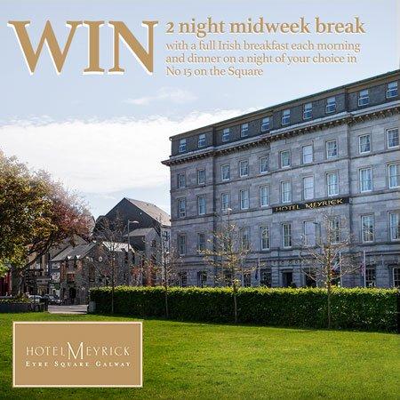 Win a 2 night midweek break in Hotel Meyrick , Galway