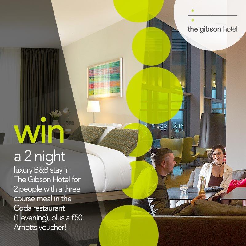 WIN a 2 night break in Dublin's The Gibson Hotel!