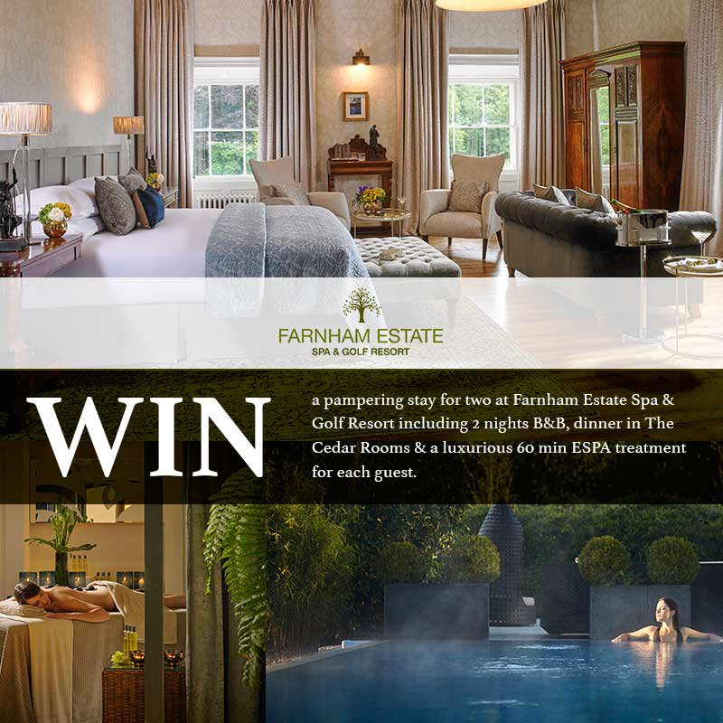 WIN a 2 night pampering break at the stunning Farnham Estate Spa and Golf Resort in Cavan