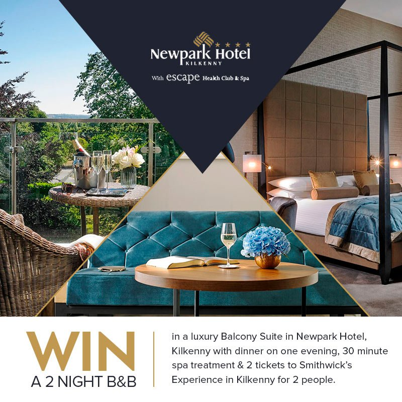WIN a luxury 2 night stay in the beautiful Newpark Hotel in the heart of medieval Kilkenny